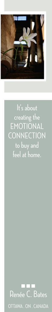 It's about creating the Emotional Connection to buy and feel at home.